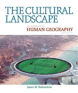 The Cultural Landscape: An Introduction to Human Geography (10th Edition) 10 PKG 9780321677358
