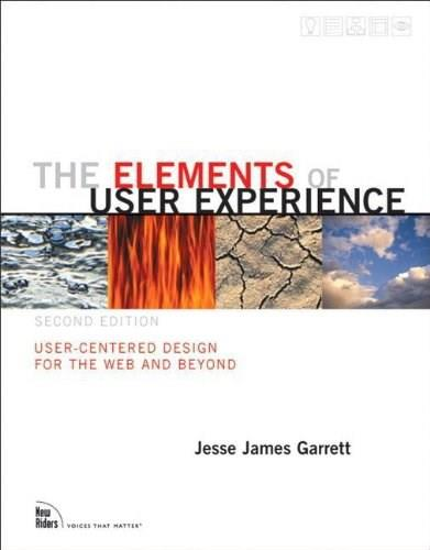 Elements of User Experience, by Garrett, 2nd Edition 9780321683687