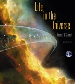 Life in the Universe (3rd Edition) (Bennett Science & Math Titles) 3 PKG 9780321687678
