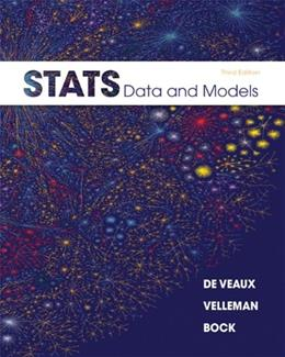 Stats: Data and Models, by DeVeaux, 3rd Edition 3 w/CD 9780321692559