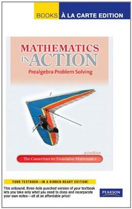 Mathematics in Action, by Consortium for Foundation Mathematics, 3rd Edition 9780321692894