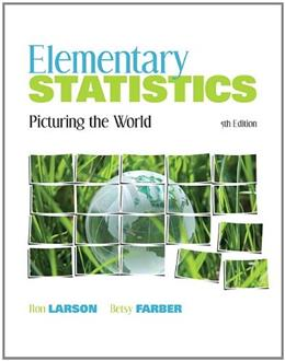 Elementary Statistics: Picturing the World (5th Edition) 5 w/CD 9780321693624