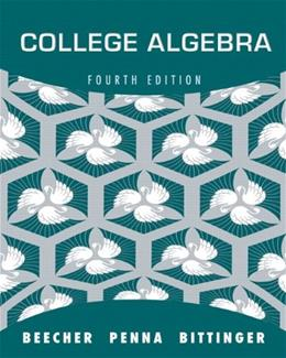 College Algebra, by Beecher, 4th Edition 9780321693990