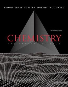 Chemistry: The Central Science (12th Edition) 9780321696724