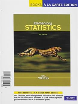 Elementary Statistics, by Weiss, 8th Books a la Carte Edition 9780321697929