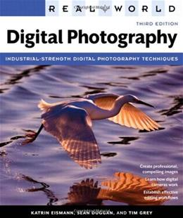 Real World Digital Photography, by Eismann, 3rd Edition 9780321700995