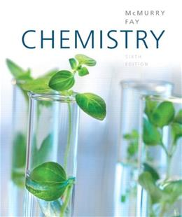 Chemistry, by McMurry,  6th Edition 9780321704955
