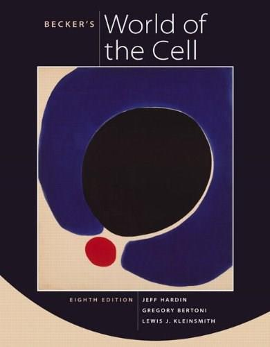 Beckers World of the Cell (8th Edition) 8 PKG 9780321716026