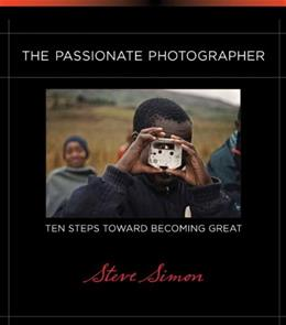 Passionate Photographer, by Simon 9780321719898