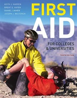 First Aid for Colleges and Universities (10th Edition) 9780321732590