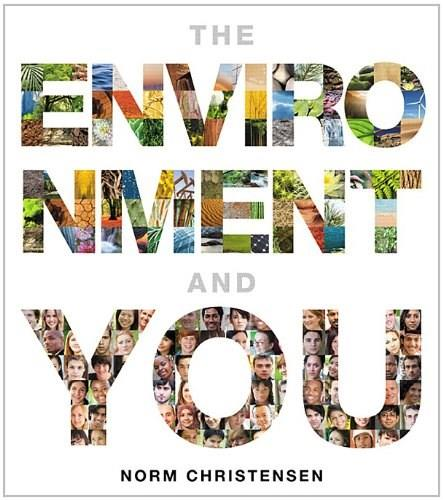 Environment and You, by Christensen 9780321734389