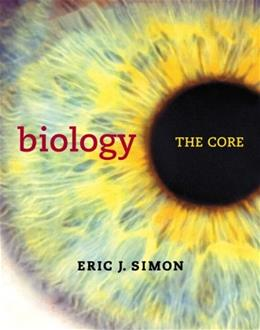 Biology: The Core, by Simon 9780321735867