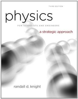 Physics for Scientists and Engineers: A Strategic Approach with Modern Physics (3rd Edition) 9780321740908