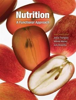 Nutrition: A Functional Approach, by Thompson, 2nd Canadian Edition 2 PKG 9780321746160