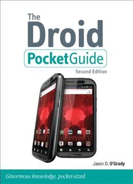 The Droid Pocket Guide (2nd Edition) (Peachpit Pocket Guide) 9780321747426
