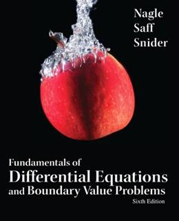 Fundamentals of Differential Equations and Boundary Value Problems (6th Edition) (Featured Titles for Differential Equations) 9780321747747