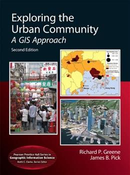 Exploring the Urban Community: A GIS Approach (2nd Edition) (Pearson Prentice Hall Series in Geographic Information Science (Hardcover)) 2 PKG 9780321751591