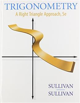 Trigonometry Enhanced with Graphing Utilities, by Sullivan, 5th Edition 5 PKG 9780321751966