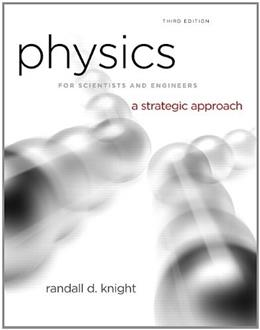 Physics for Scientists and Engineers: A Strategic Approach, Vol. 1 (Chs 1-15) (3rd Edition) 9780321752918