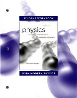 Physics for Scientists and Engineers: A Strategic Approach with Modern Physics, by Knight, 3rd Edition, Workbook 9780321753083