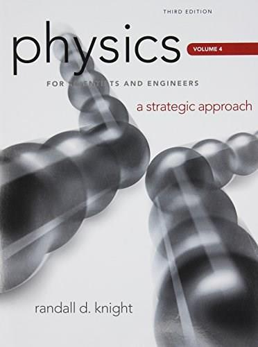 Physics for scientists and engineers a strategic approach by physics for scientists and engineers a strategic approach by knight 3rd edition fandeluxe Images