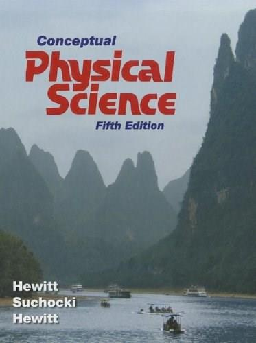 Conceptual Physical Science (5th Edition) 9780321753342
