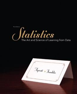 Statistics: The Art and Science of Learning from Data, by Agresti, 3rd Edition 3 w/CD 9780321755940