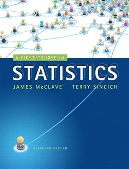 1st Course in Statistics, by McClave, 11th Edition 11 w/CD 9780321755957