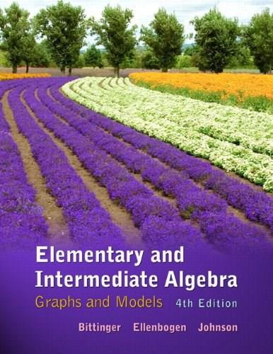 Elementary and Intermediate Algebra: Graphs and Models, by Bittinger, 4th Edition PKG 9780321760210