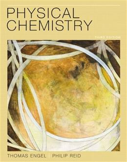 Physical Chemistry, by Engel, 3rd Edition 3 PKG 9780321766205
