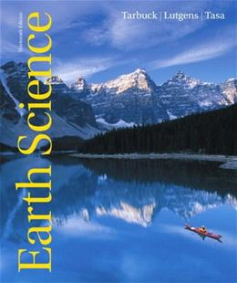 Earth Science, by Tarbuck, 13th Edition 13 PKG 9780321767271