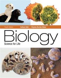 Biology: Science for Life, by Belk, 4th Edition 9780321767820
