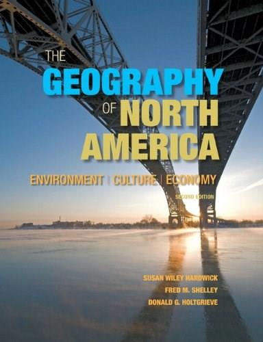 The Geography of North America: Environment, Culture, Economy (2nd Edition) 2 PKG 9780321769671