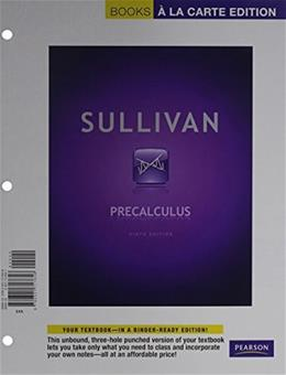 Precalculus, by Sullivan, 9th Books a la Carte Edition 9 PKG 9780321772152