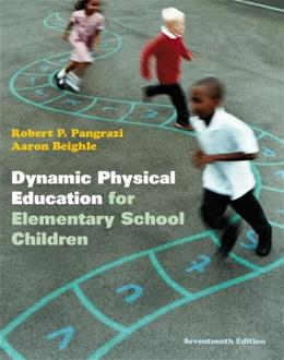 Dynamic Physical Education Curriculum Guide: Lesson Plans for Implementation, by Pangrazi, 17th Edition, 2 Book Set 17 PKG 9780321774361