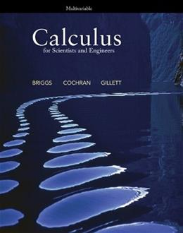 Calculus for Scientists and Engineers: Multivariable, by Briggs 9780321785510
