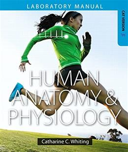 Human Anatomy and Physiology Laboratory Manual: Making Connections, by Whiting, Cat Version 9780321787002
