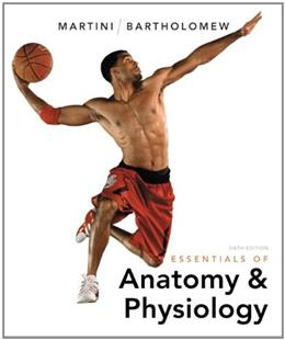 Essentials of Anatomy & Physiology 6 9780321787453