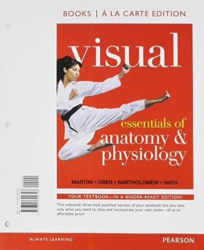 Visual Essentials of Anatomy and Physiology, by Martini, Books a la Carte Edition 9780321792723
