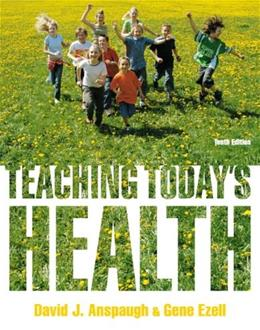 Teaching Todays Health (10th Edition) 9780321793911