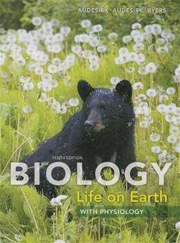 Biology: Life on Earth with Physiology (10th Edition) 9780321794260