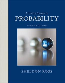 A First Course in Probability (9th Edition) 9780321794772