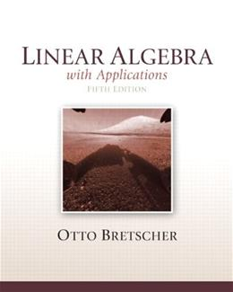Linear Algebra with Applications, 5th Edition 9780321796974