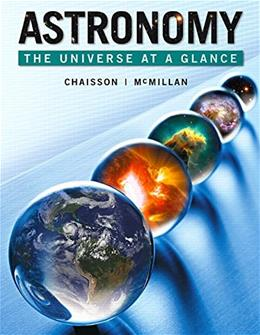 Astronomy: The Universe at a Glance, by Chaisson 9780321799760