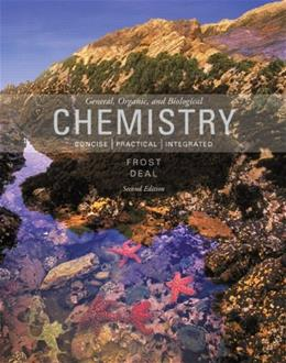 General, Organic, and Biological Chemistry, by Frost, 2nd Edition 9780321803030