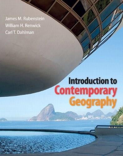 Introduction to Contemporary Geography 1st 9780321803191