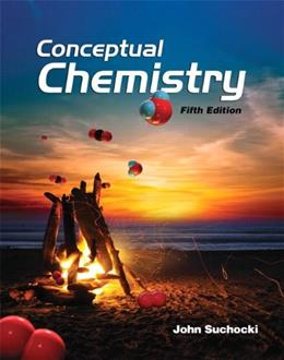 Conceptual Chemistry (5th Edition) 9780321804419