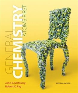 General Chemistry: Atoms 1st, by McMurry, 2nd Edition 2 PKG 9780321804839
