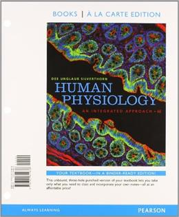Human Physiology: An Integrated Approach, by Silverthorn, 6th Books a la Carte Edition 6 PKG 9780321810847
