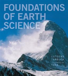 Foundations of Earth Science (7th Edition) 9780321811790